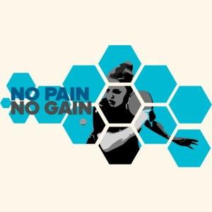 No PAIN, No GAIN. Play Ping pong ideal gift