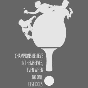 Believe in Yourself to be a Winner