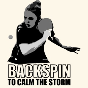 Backspin to calm the storm, play table tennis