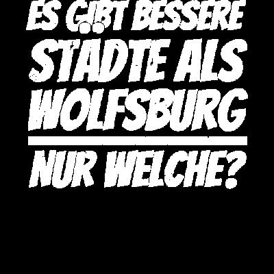 Wolfsburg T Shirt lustiger Spruch Wolfsburger -  - Wolfsburg,Weihnachtsgeschenk,Geschenke,Geburtstagsgeschenke,Spruch,Weihnachtsgeschenke,Wolfsbuger,Geschenk,lustiger Spruch,Geburtstagsgeschenk,lustige Sprüche