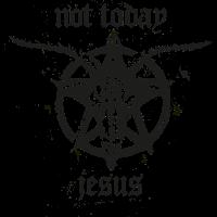 Not Today Jesus - Satanic Sigil of Baphomet