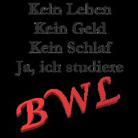 BWL - Kein Leben, Geld und Schlaf