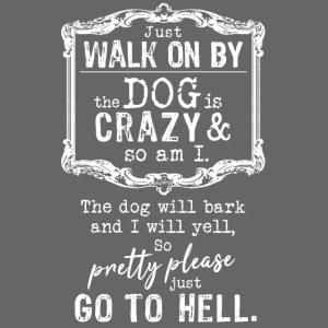Walk on By Dog II