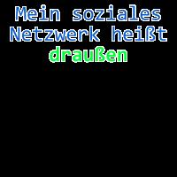 Mein soziales Netzwerk heißt draußen