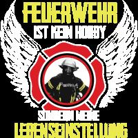 Feuerwehr Shirt-Lebenseinstellung