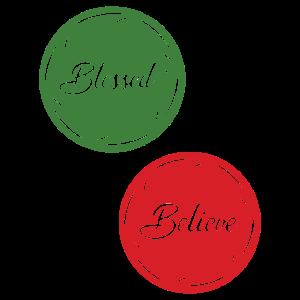 Blessed Believe Weihnachten XMAS Heiligabend