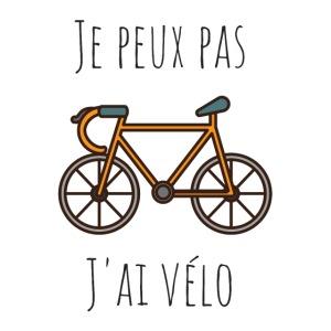 Je peux pas, j'ai vélo