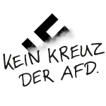 KEIN KREUZ DER AFD.