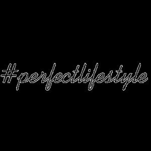 hashtag perfectlifestyle