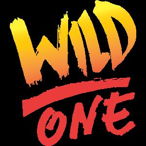 Der Wilde - Be a wild one