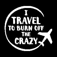 i travel to burn off the crazy shirt maenner