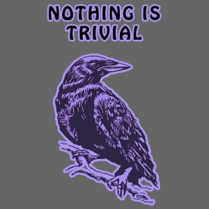 Lilac Crow - Nothing is Trivial