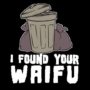 Waifu Trash Witz Anime Abfall Tonne Manga Müll