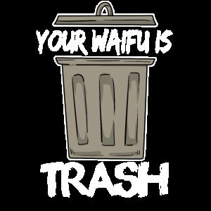Anime Abfall Tonne Manga Müll Waifu Trash Witz