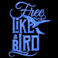 Free Like A Bird