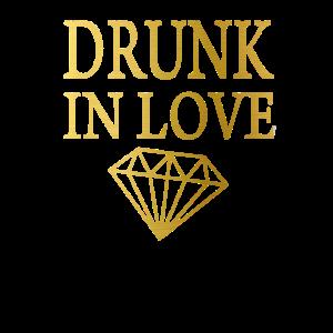 drunk in love betrunken lustiges T-Shirt