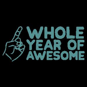 One whole year of awesome Einjähriger Geschenk