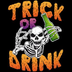 Trick or Drink - Halloween Party Fun Geschenk