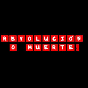 Revolution oder Tod