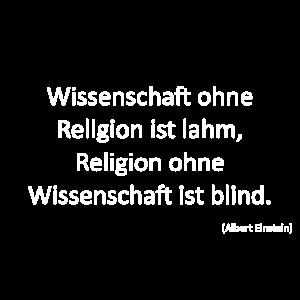 Wissenschaft - Religion - Albert Einstein