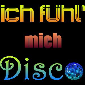 Ich fuehl mich Disco 15 Party