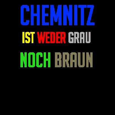 Chemnitz - Chemnitz ist weder grau noch braun - ostdeutschland,sachsen,dresden,Chemnitz,Politik,Geschenk