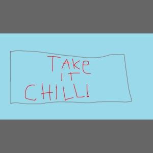 Take It Chill!