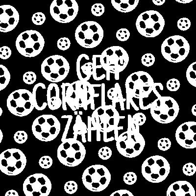 Geh' Cornflakes zählen - Der aktuelle Kultspruch Nr. 1 ............ - 3. Liga,Kultspruch,fußballverein,fußballmannschaft,Dritte Liga,Spruch,Kaiserslautern,Cornflakes zählen,Kult,Fußballverein,Fußball,Cornflakes