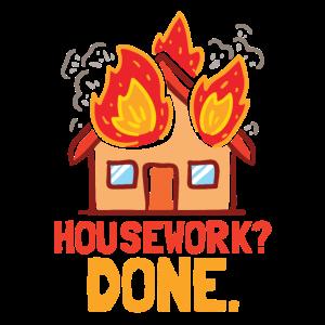 Housework, Hausarbeit erledigt