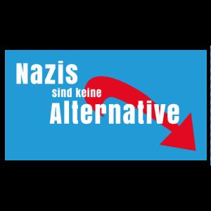 Nazis sind keine Alternative gegen Nazis raus AFD