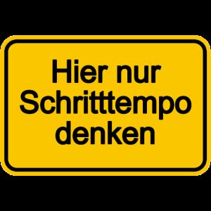Gelbes Schild Hier nur Schritttempo denken warnung