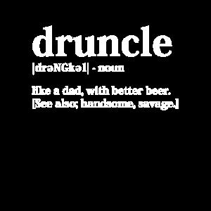 Druncle - Drunk Uncle Betrunkener Onkel Geschenk