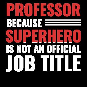 Professor Dozent Universität - Lehrer Geschenk