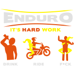 Enduro - It's hard work BlackShirt