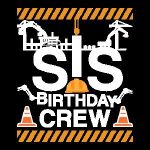 Sis birthday crew