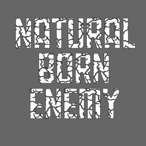 Natural Born Enemy