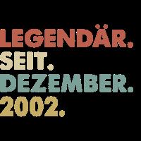 Legendaer seit Dezember 2002 Geburtstag Geschenk