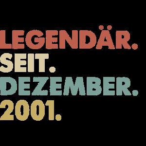 Legendaer seit Dezember 2001 Geburtstag Geschenk