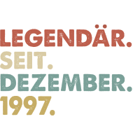 Legendaer seit Dezember 1997 Geburtstag Geschenk