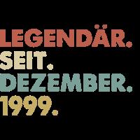 Legendaer seit Dezember 1999 Geburtstag Geschenk