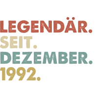 Legendaer seit Dezember 1992 Geburtstag Geschenk