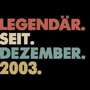 Legendaer seit Dezember 2003 Geburtstag Geschenk