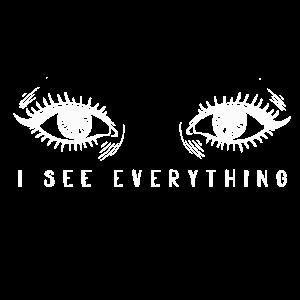 Ich sehe alles Augen Frauen Geschenk Geschenkidee