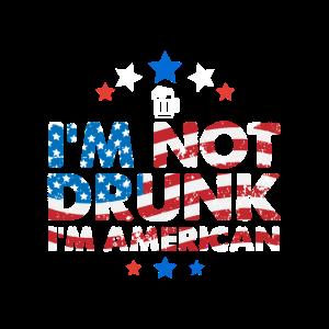 Ich bin nicht betrunken ich bin Amerikaner 4. Juli Shirt