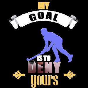 Mein Ziel ist es, Ihren Hockey-Torhüter abzulehnen