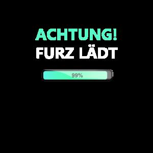 Achtung Furz lädt - Ladebalken Poop Blähboy