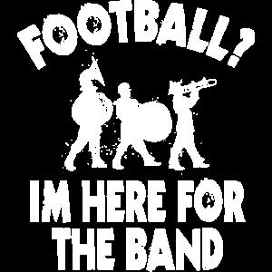 Fußball? Ich bin für die Band da