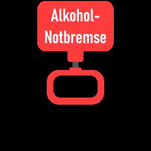 Alkohol Notbremse