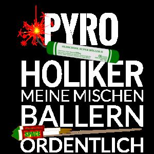 Pyro Feuerwerk Pyroholiker