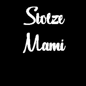 Stolze Mami Shirt